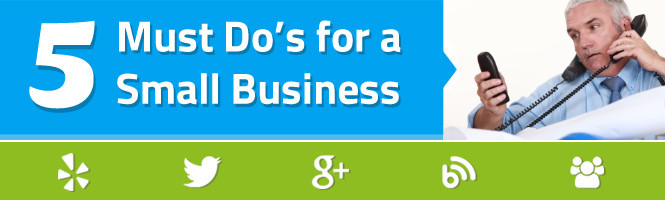 5 Small Business Marketing Must-Do's